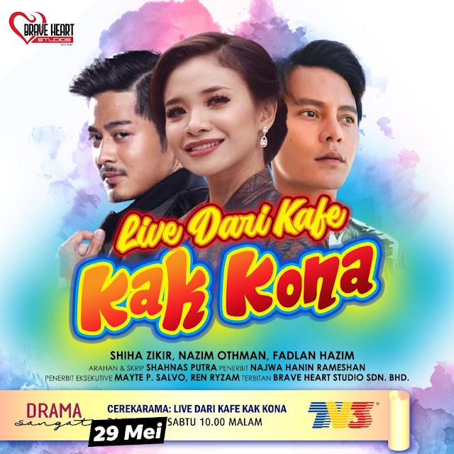 Telefilem Live Dari Kafe Kak Kona Di TV3 (Slot Cerekarama)