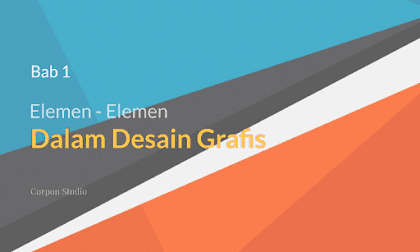 Elemen-elemen Desain Grafis Berdasarkan Bentuk dan Sifatnya