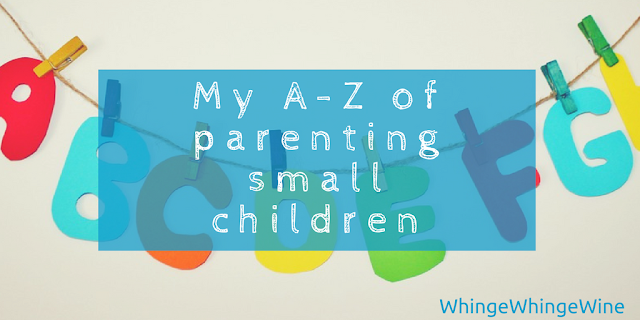 My A-Z guide to parenting small children