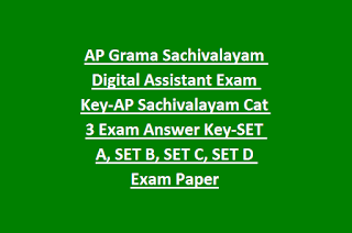 AP Grama Sachivalayam Digital Assistant Exam Key-AP Sachivalayam Cat 3 Exam Answer Key-SET A, SET B, SET C, SET D Exam Paper