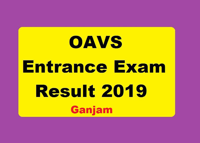 OAVS Entrance Exam Result 2019 ganjam