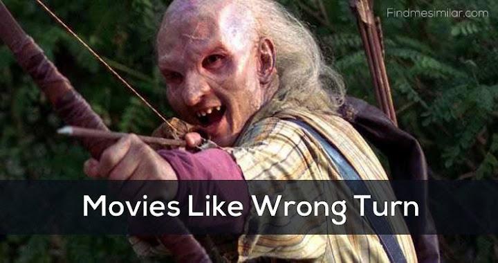 Movies Like Wrong Turn