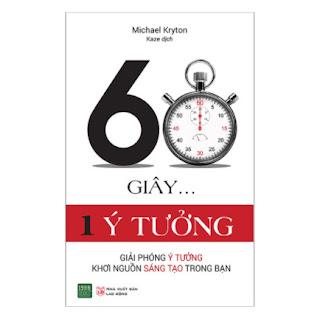 60 Giây 1 Ý Tưởng 60 Giây 1 Ý Tưởng ebook PDF EPUB AWZ3 PRC MOBI