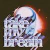 Letra : Take My Breath - THE WEEKND [Traducción, Español]