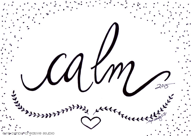 calm, word art, one little word art print,#OLW, hand lettering, custom art