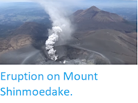 https://sciencythoughts.blogspot.com/2018/03/eruption-on-mount-shinmoedake.html