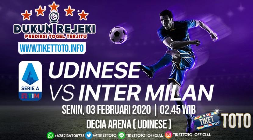 Prediksi Serie A Italia Udinese vs Inter Milan 03 Februari 2020
