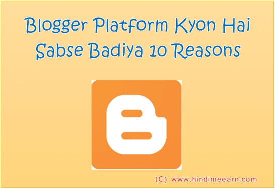 Why Blogger is Better 10 Reasons