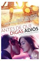 Antes de que digas adiós | Antes de #1 | Victoria Vilchez