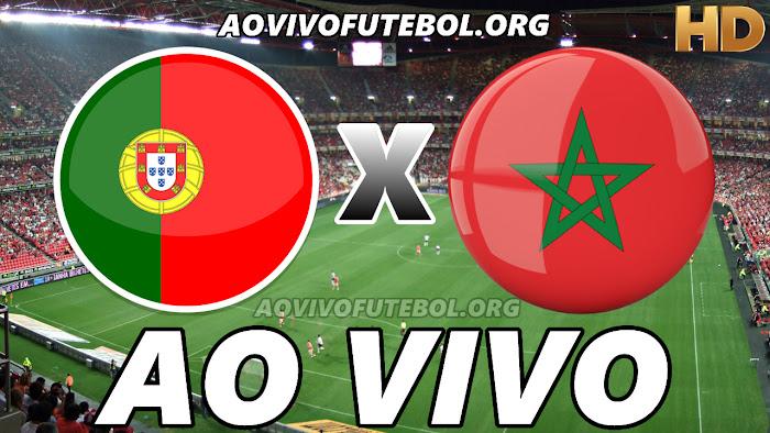 Assistir Portugal x Marrocos Ao Vivo Online Grátis