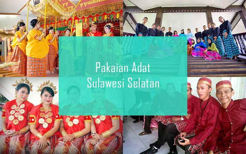 Inilah Pakaian Adat Dari Sulawesi Selatan (Pria dan Wanita)