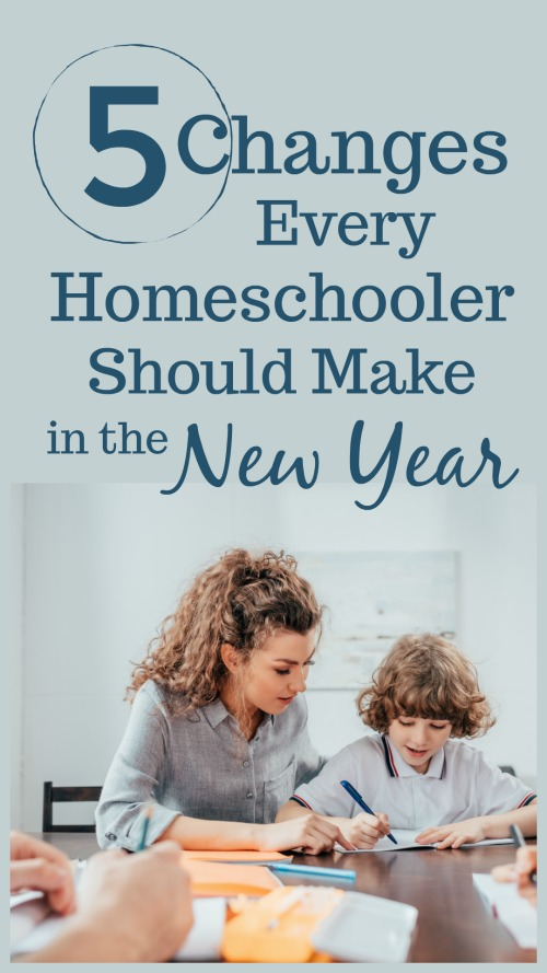 5 Changes Every Homeschooler Should Make in the New Year #homeschooling #homeschoolbravely