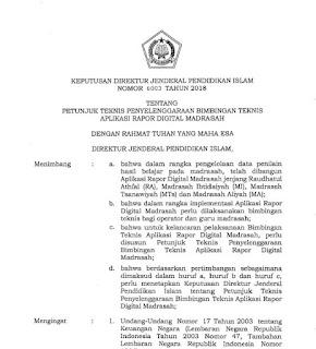 Dirjen Pendis Kementerian Agama telah mengeluarkan Keputusan Direktur Jenderal Pendidikan  Juknis Penyelenggaraan Bimbingan Teknis ARD Madrasah
