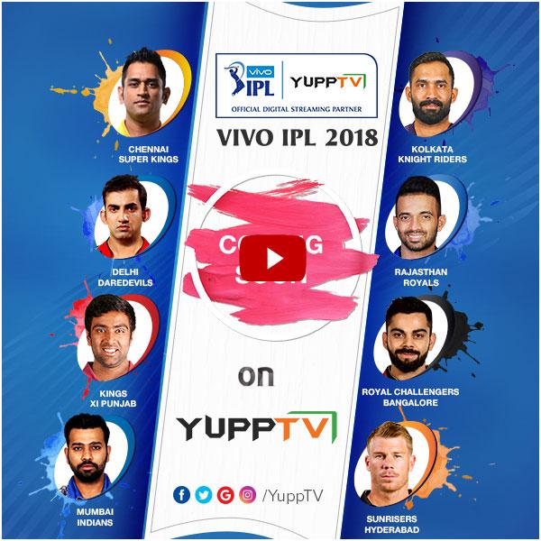 IPL Live Match Streaming Coming Soon On YuppTV - News Mix