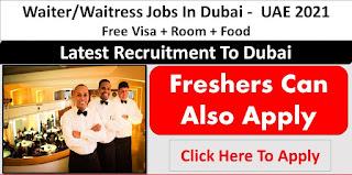 Dubai Hotel Recruitment - Captain Waiter, Waiter, Junior Waiter and Waitress | Salary + Accommodation + Transportation + Employee Meal + Tips
