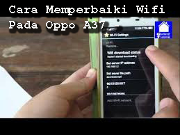 Cara Memperbaiki Wifi Pada Oppo A37  4