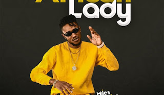 DOWNLOAD MP3 : Miles – African Lady Ft. Enlino