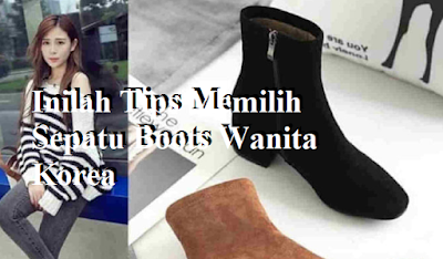 Inilah Tips Memilih Sepatu Boots Wanita Korea