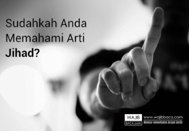 Kewajiban Muslim Berjihad Untuk Mendapatkan Keridoan Allah
