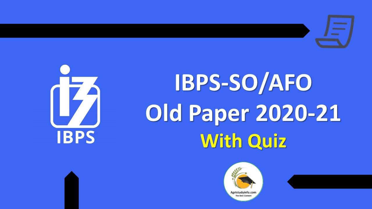 IBPS-SO/AFO Old Solved Paper 2020-21