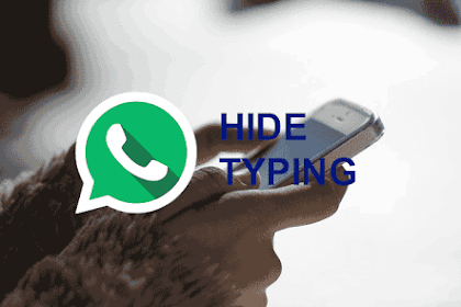 How To Hide Whatsapp Typing Status In Android
