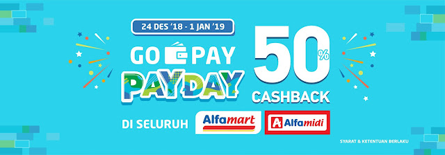 #Alfamart #Alfamidi - Promo Cashback 50% Pakai GOPAY PAYDAY (s.d 01 Jan 2019)