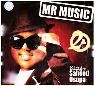 [Music] Saheed Osupa – Mr Music Womu Womu