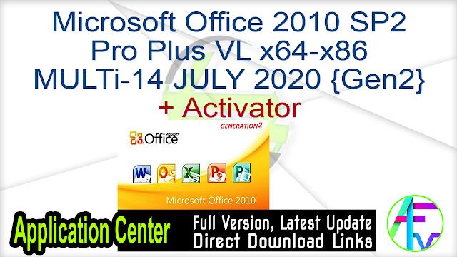 Microsoft Office 2010 SP2 Pro Plus VL x64-x86 MULTi-14 JULY 2020 {Gen2} + Activator