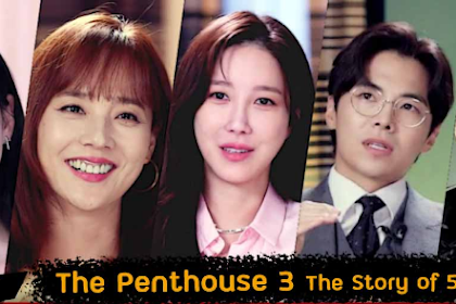 THE PENTHOUSE 3 : THE STORY OF 540 DAYS SUBTITLE INDONESIA