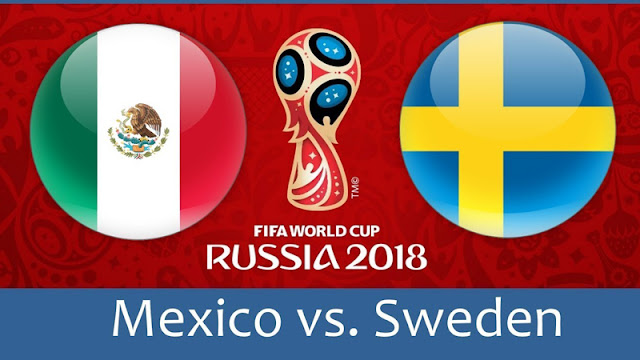 Mexico vs Sweden Full Match Replay 27 June 2018