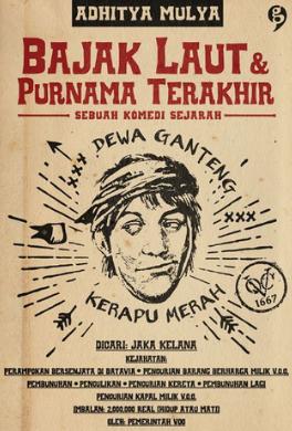 Bajak Laut & Purnama Terakhir - Aditya Mulya