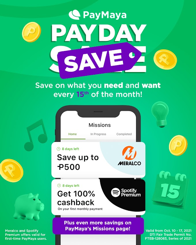 Turn PayDay Sales into PayDay Save with PayMaya, Enjoy Up to P1,500 Savings!