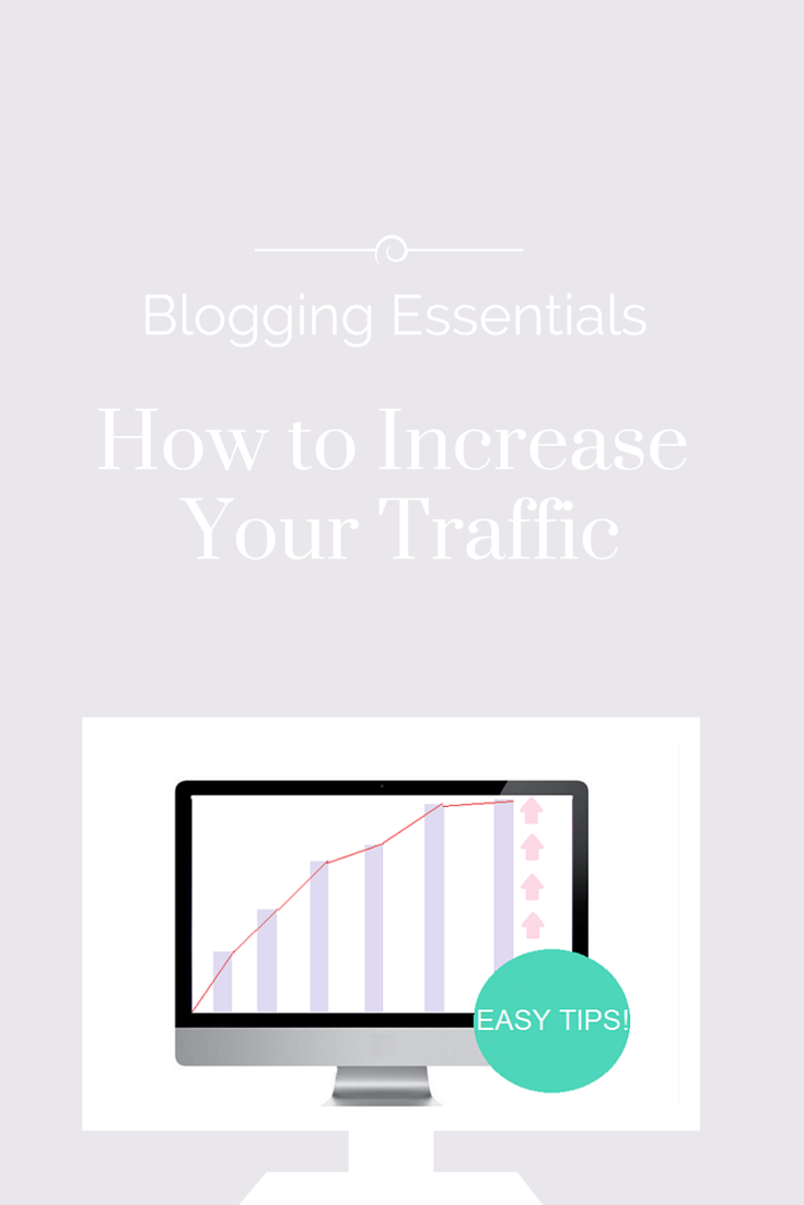 How to Increase Your Blogs Traffic