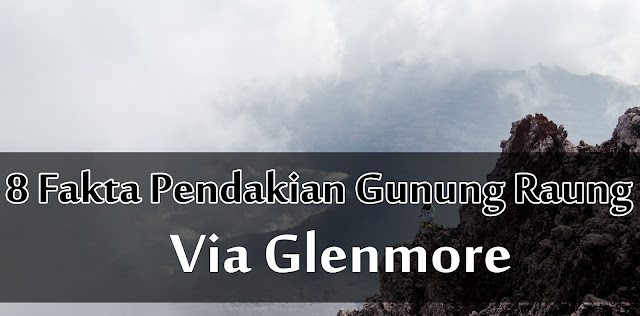 jalur pendakian gunung raung via glenmore