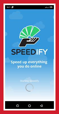 تحميل تطبيق المدفوع Speedify لتشغيل الانترنيت *6 مجانا