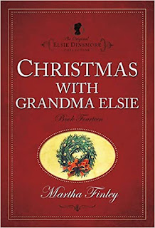 Review thought and lessons of the book Christmas with grandma Elsie by Martha Finley