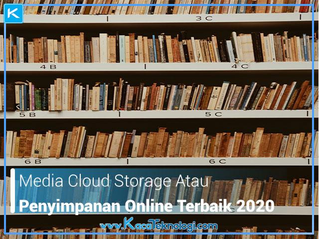 Media Cloud Storage atau Penyimpanan Online Terbaik 2020, Google Drive, OneDrive, DropBox, penyimpanan awan, penyimpanan online yang aman, media penyimpanan online yang bagus