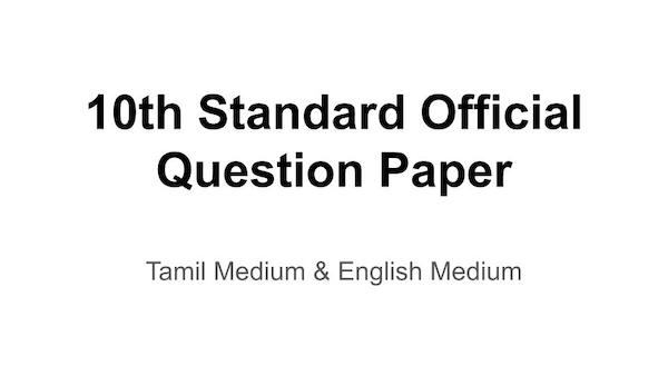 10th Standard, Official Question Papers, Answer Key, Tamil Nadu,
