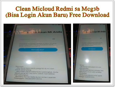 Clean Micloud Redmi 5a Mcg3b (Bisa Login Akun Baru) Free Download