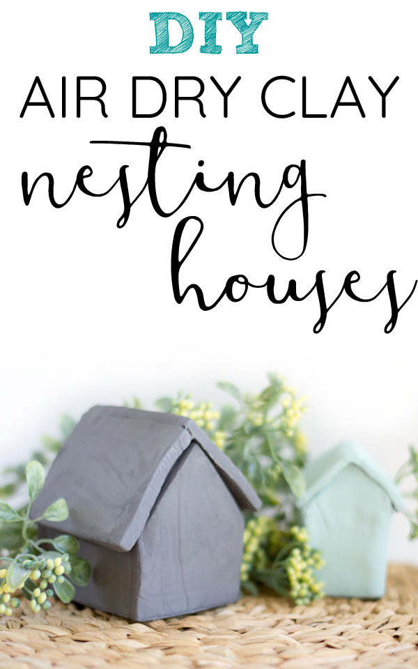 air dry clay nesting houses