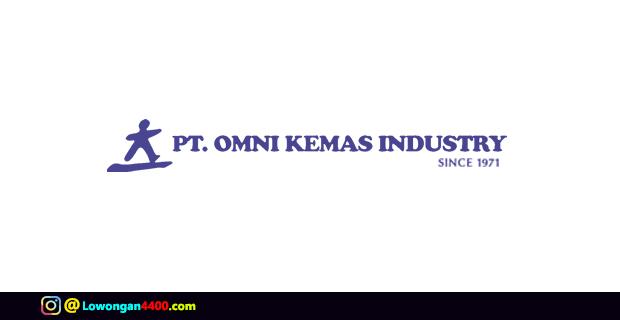 Lowongan Kerja PT. Omni Kemas Industry Jakarta