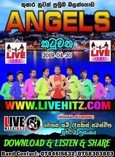 ANGELS LIVE IN KATUWANA 2019-04-20