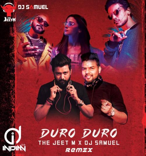 Duro Duro - The Jeet M & Dj Samuel Remix indiandjs 320Kbps