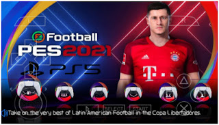 Download PES 2021 Final Version PPSSPP PS5 Edition Best Graphics New HD Face & Update Full Transfer