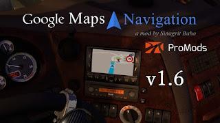 ets2 google maps, ets2 google maps navigation, ets2 google maps navigation for promods, ets2 real gps, ets2 real navigation, ets2works, promods 2.30, sinagrit baba's mods, sinagritbabaslider, ets 2 google maps navigation for ProMods 2.31