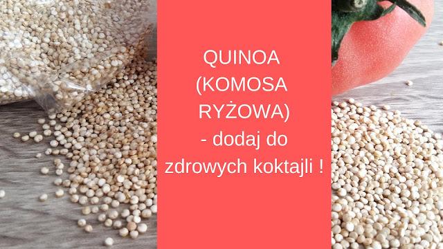 https://zielonekoktajle.blogspot.com/2019/01/quinoa-czyli-komosa-ryzowa-jako-dodatek.html
