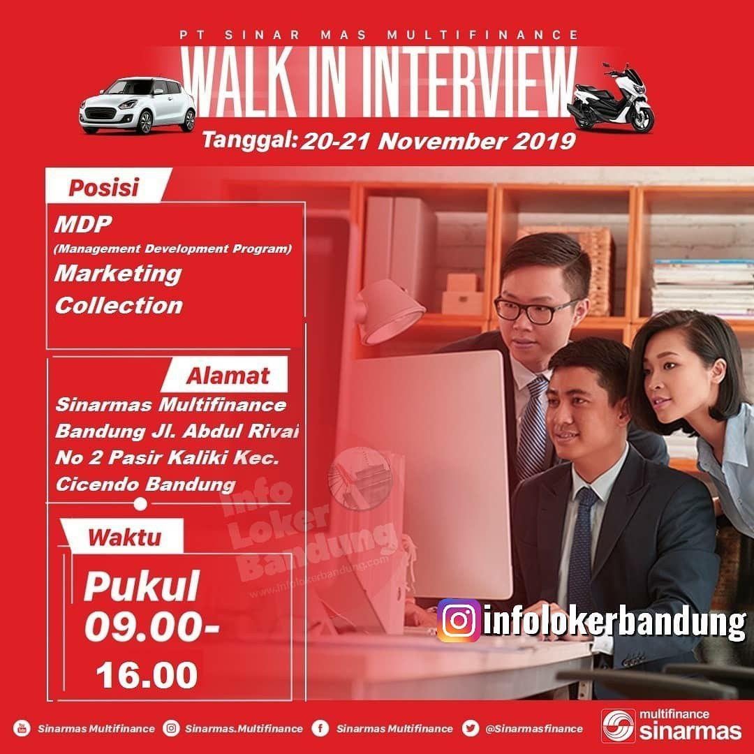 Walk In Interview PT Sinarmas Multifinance Bandung 20 - 21 November 2019