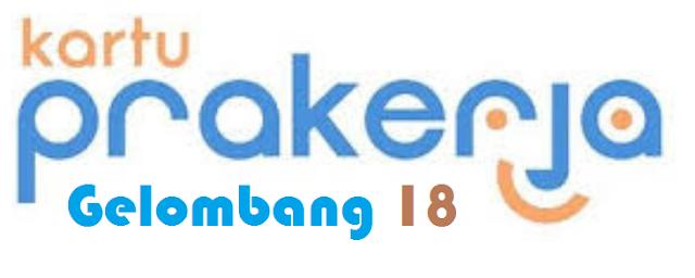 """Info terbaru  """"Kapan Prakerja Gelombang 18 Dibuka"""" Ini jadwalnya.."""