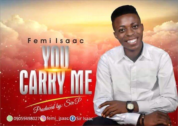 [Music] You Carry Me by Femi Isaac - Gospel track