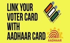 वोटर आईडी कार्ड को आधार कार्ड से लिंक करें: ऑनलाइन, SMS व फोन द्वारा   Link Voter ID with Aadhaar